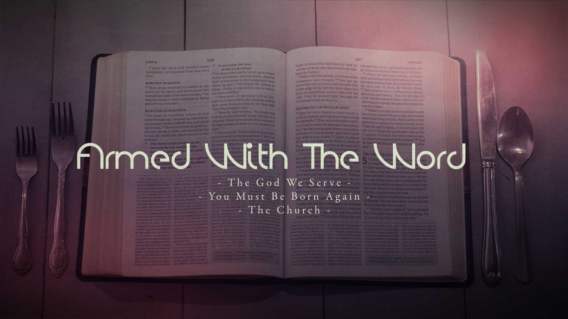 Armed with the word