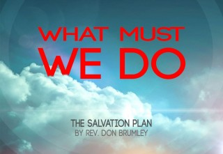 What Must We Do To Be Saved? - Introduction