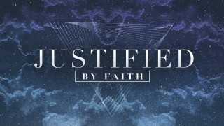 Day 15 - Justified by Faith