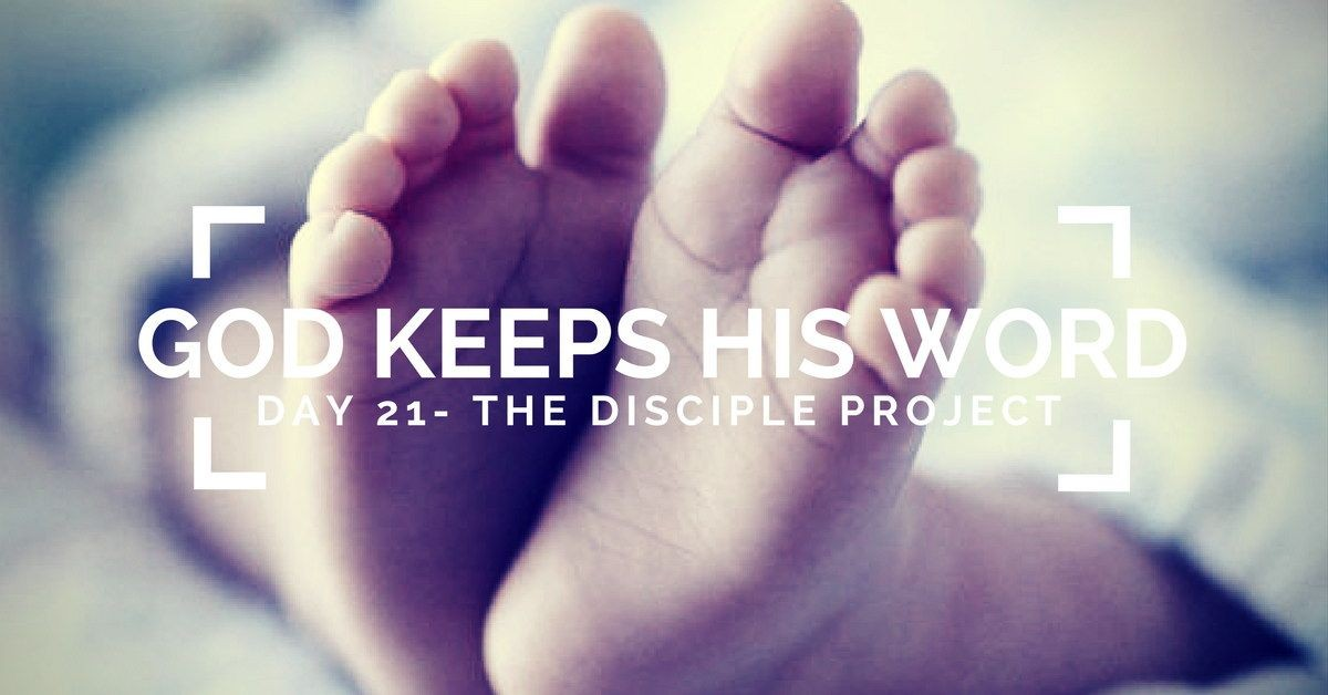 Day 21 - God Keeps His Word