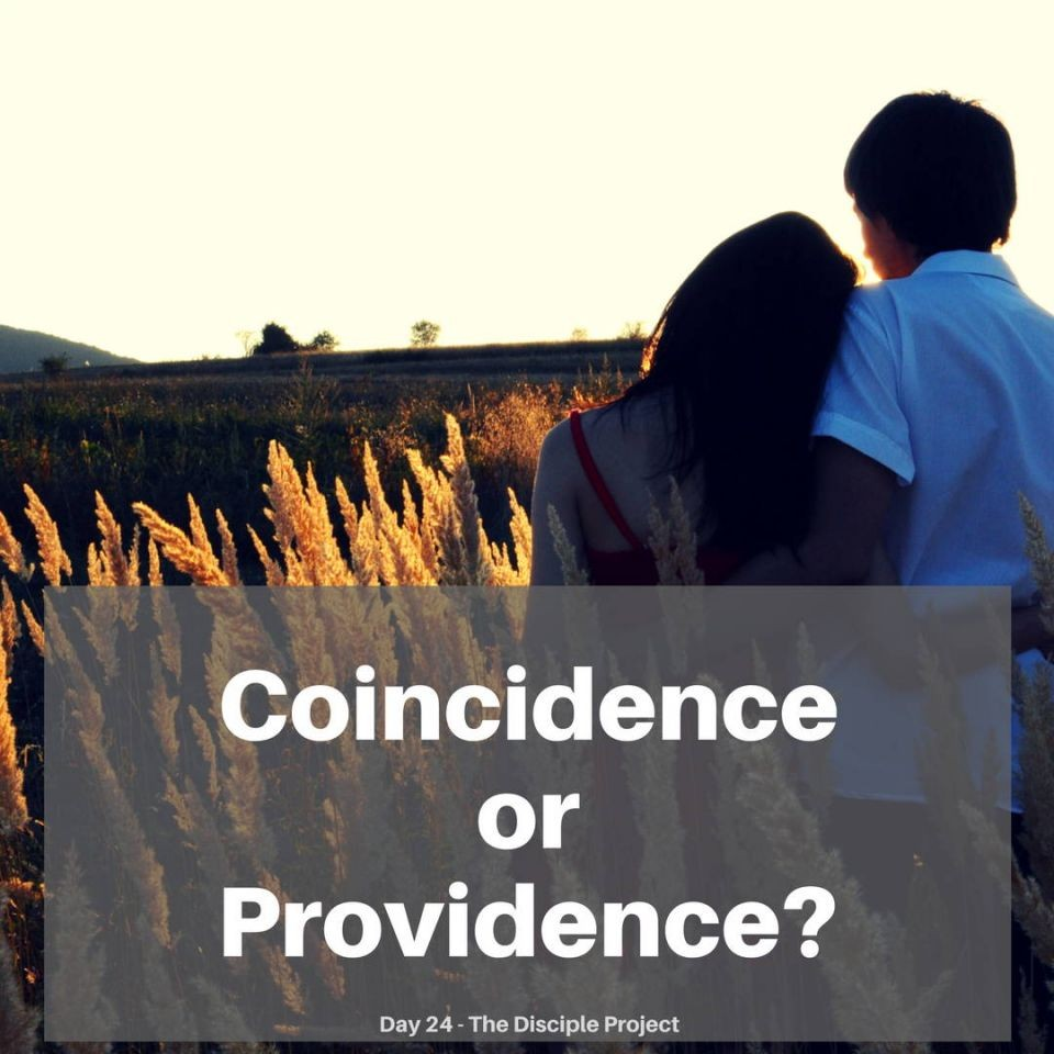 Day 24 - Coincidence Or Providence