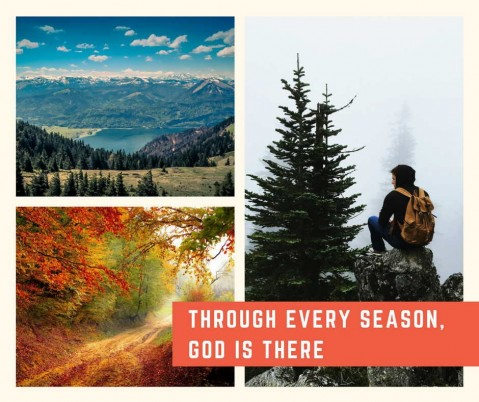 Day 53 - Through Every Season, God Is There