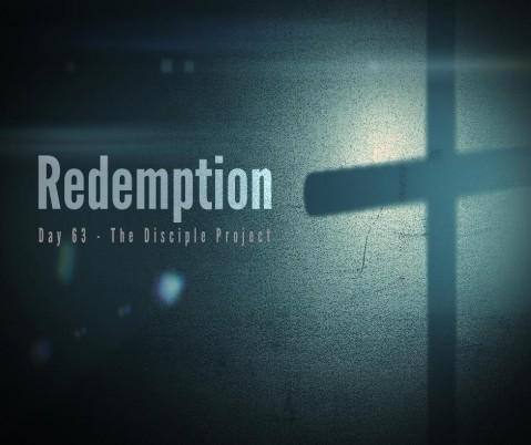 Day 63 - Redemption