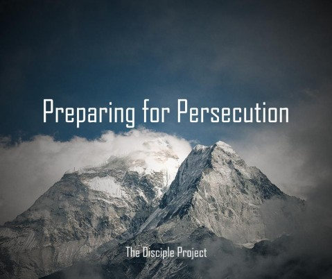 Preparing for Persecution