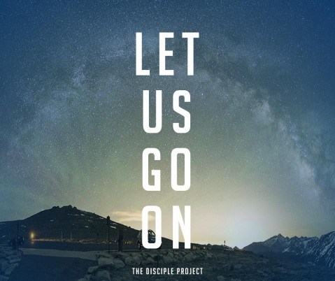 Let Us Go On