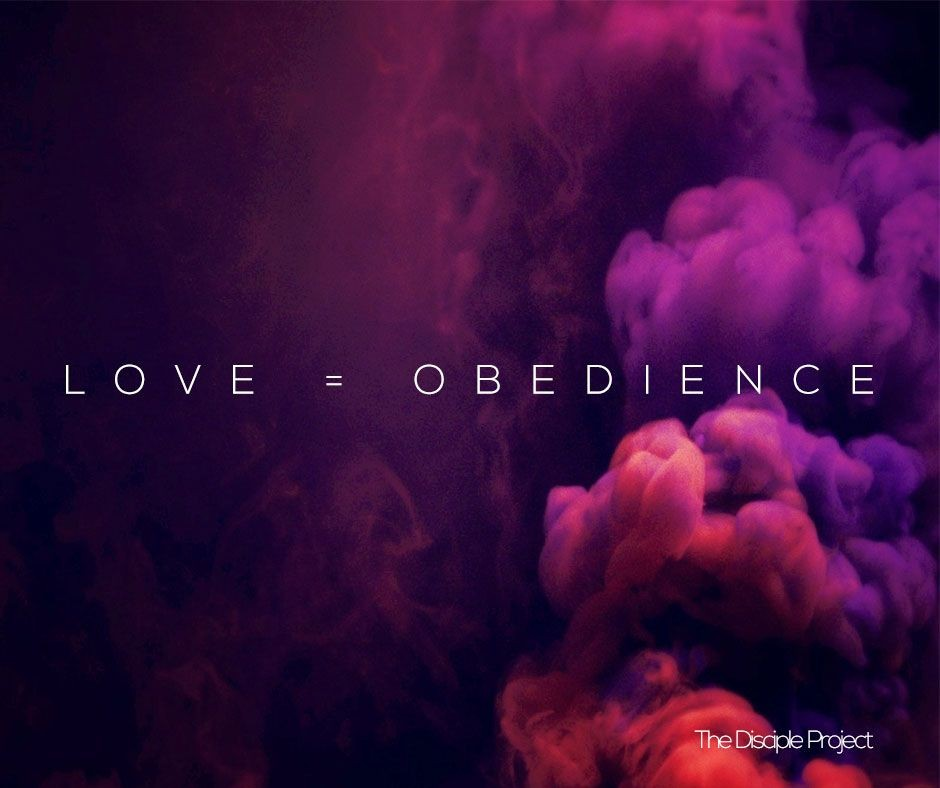 Love = Obedience