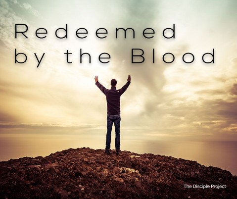 Redeemed by the Blood - Numbers 3