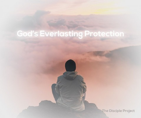 God's Everlasting Protection