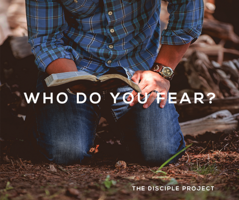 Who Do You Fear?  1 Samuel 26