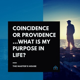 [Matthew 1] Coincidence or Providence - What Is My Purpose In Life?